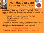 main idea details and patterns of organization