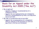 basis for an appeal under the disability act 2005 the act