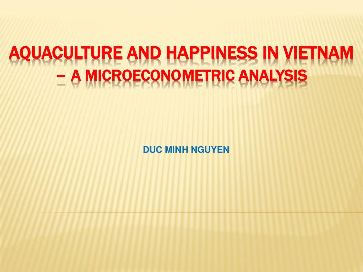 aquaculture and happiness in vietnam a microeconometric analysis n.