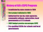 history of ga s espc program
