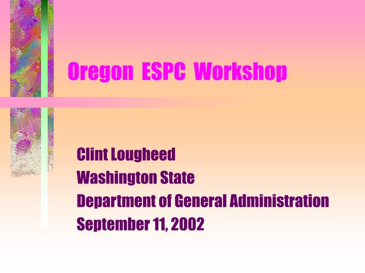 oregon espc workshop n.