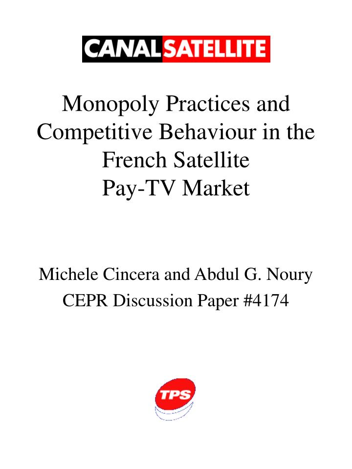 monopoly practices and competitive behaviour in the french satellite pay tv market n.