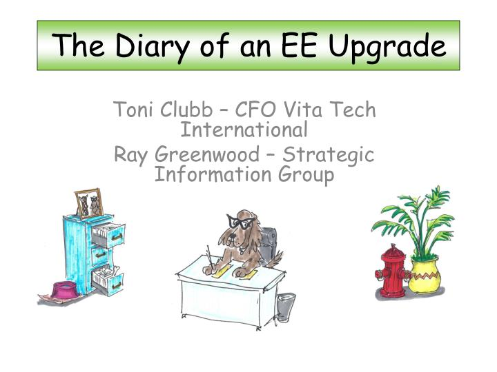 the diary of an ee upgrade n.