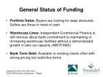 general status of funding1