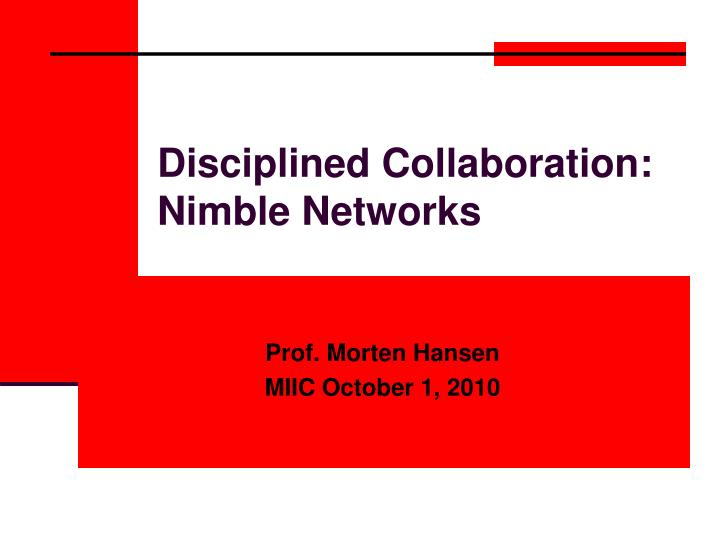 disciplined collaboration nimble networks n.