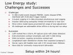 low energy study challenges and successes