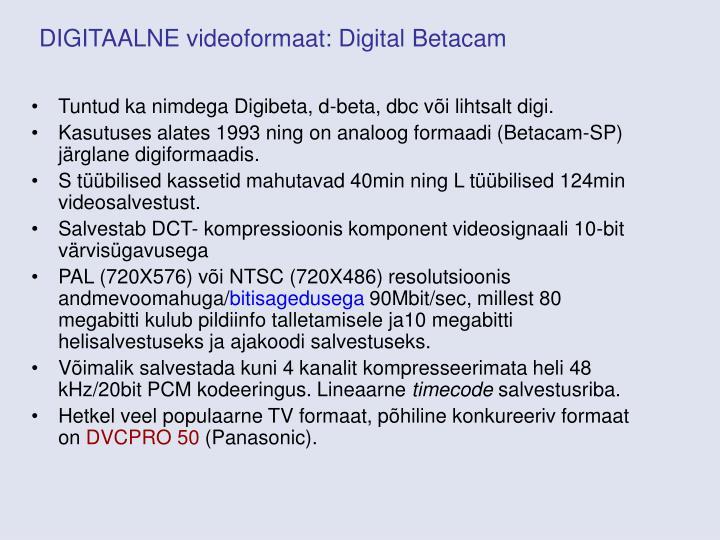 DIGITAALNE videoformaat: Digital Betacam