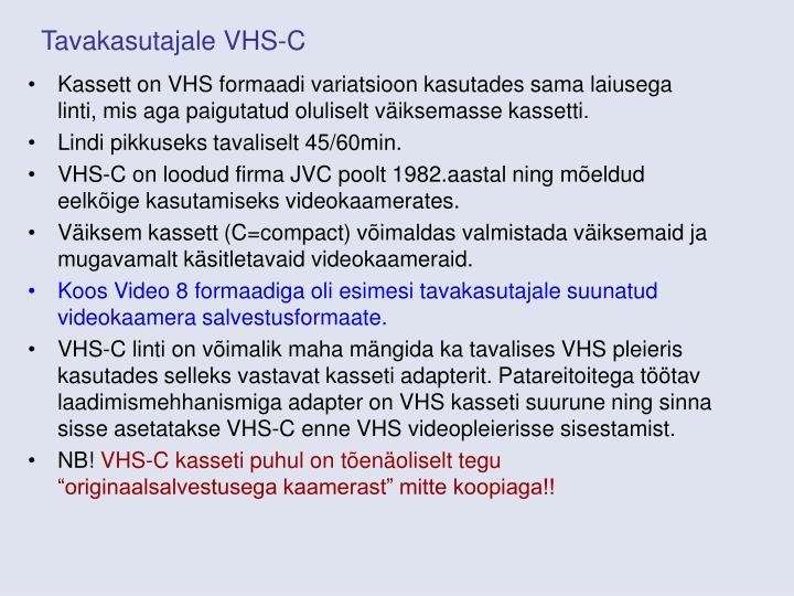 Tavakasutajale VHS-C