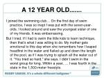 a 12 year old