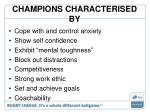 champions characterised by