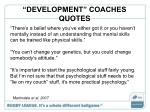 development coaches quotes