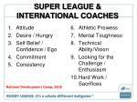 super league international coaches