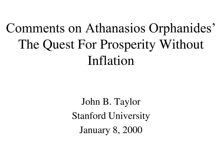 comments on athanasios orphanides the quest for prosperity without inflation n.