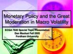 monetary policy and the great moderation in macro volatility
