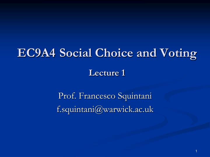 ec9a4 social choice and voting lecture 1 n.