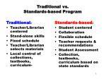 traditional vs standards based program