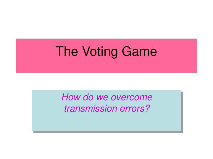 the voting game n.