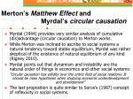 merton s matthew effect and myrdal s circular causation