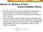 merton vs dickens flynn social multiplier effects