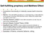 self fulfilling prophecy and matthew effect