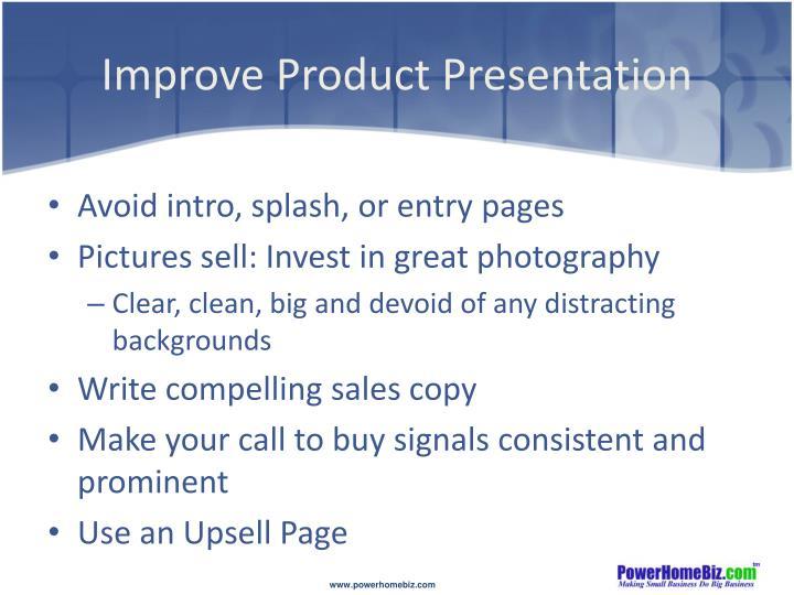 Improve Product Presentation
