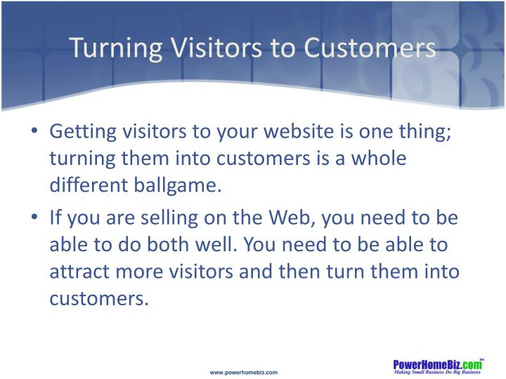 Turning visitors to customers