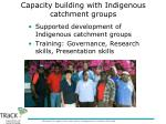 capacity building with indigenous catchment groups