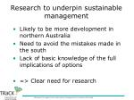 research to underpin sustainable management