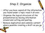 step 2 organize