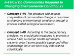 6 4 how do communities respond to changing environmental conditions