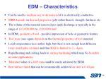 edm characteristics