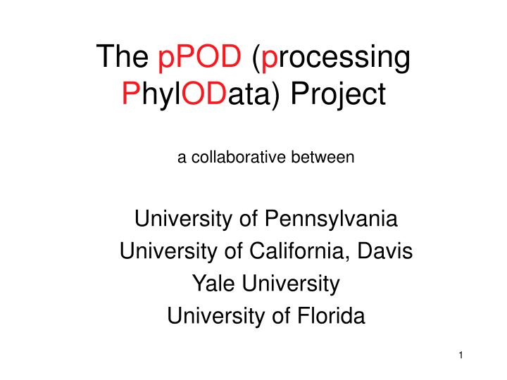 the ppod p rocessing p hyl od ata project n.