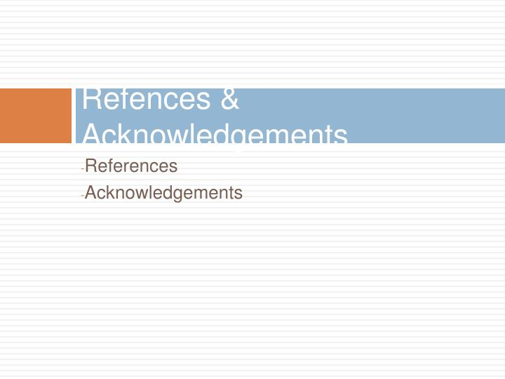 Refences & Acknowledgements
