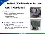 realpos 7454 is designed for retail4