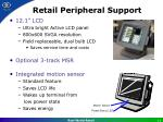 retail peripheral support