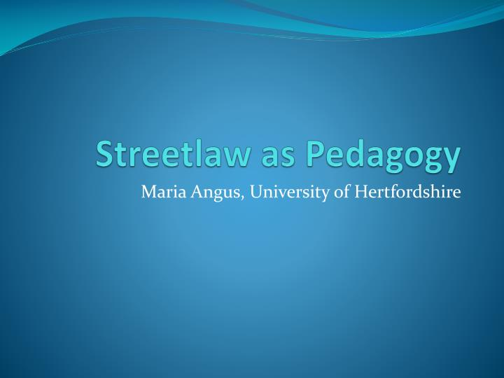 streetlaw as pedagogy n.