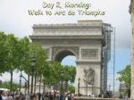 day 2 morning walk to arc de triomphe