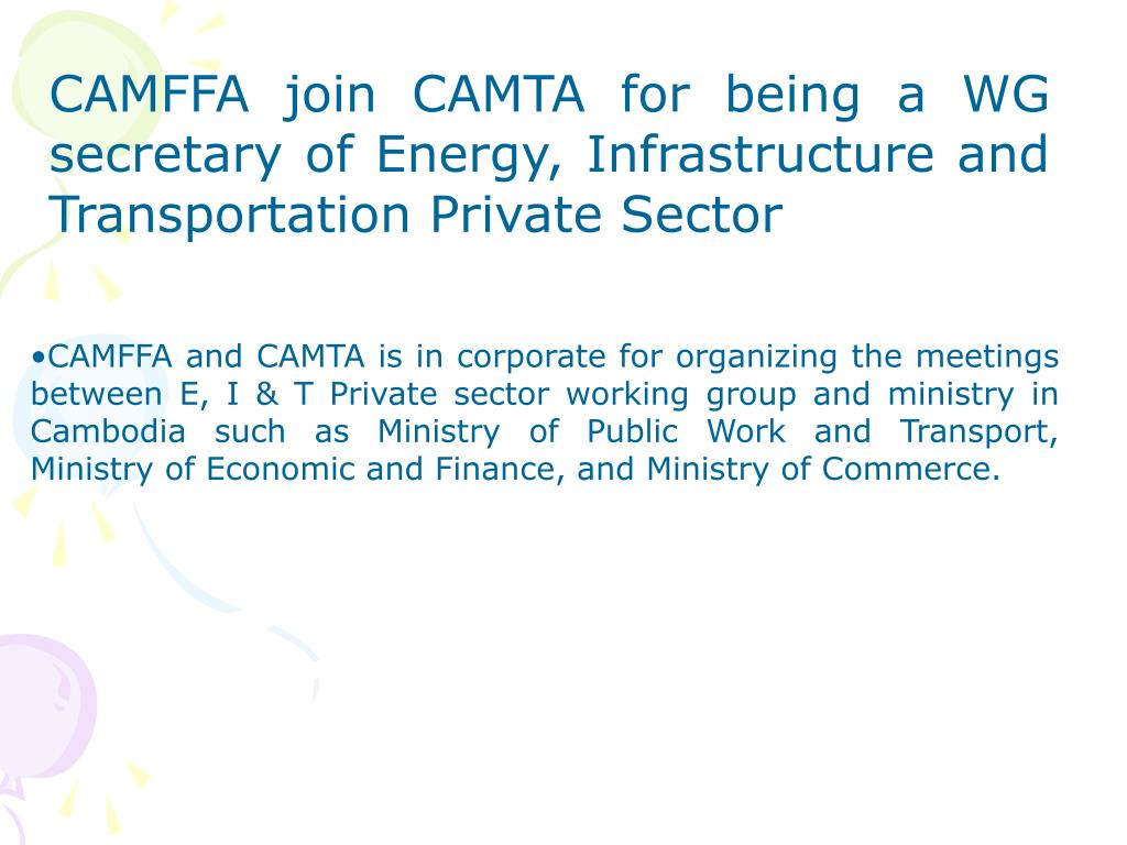 CAMFFA join CAMTA for being a WG secretary of Energy, Infrastructure and Transportation Private Sector