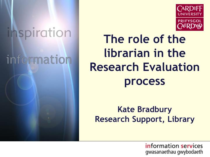 the role of the librarian in the research evaluation process n.