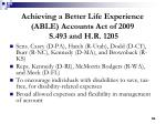 achieving a better life experience able accounts act of 2009 s 493 and h r 1205