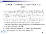 autism treatment acceleration act s 819