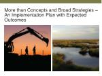 more than concepts and broad strategies an implementation plan with expected outcomes