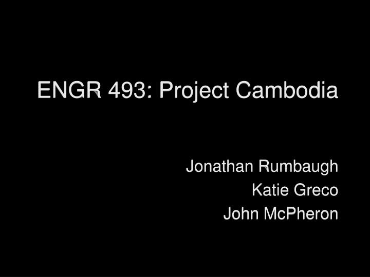 Engr 493 project cambodia