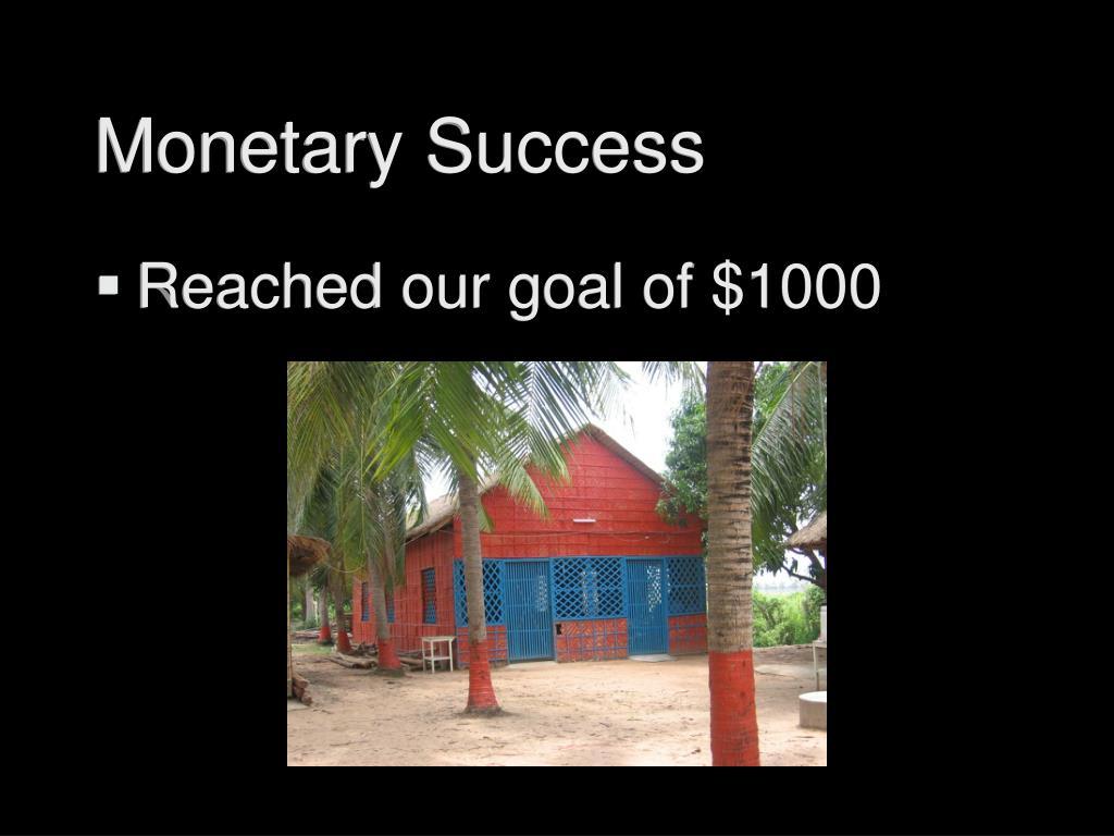 Monetary Success