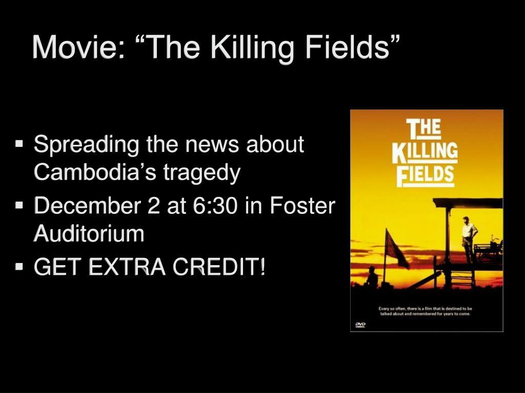 "Movie: ""The Killing Fields"""
