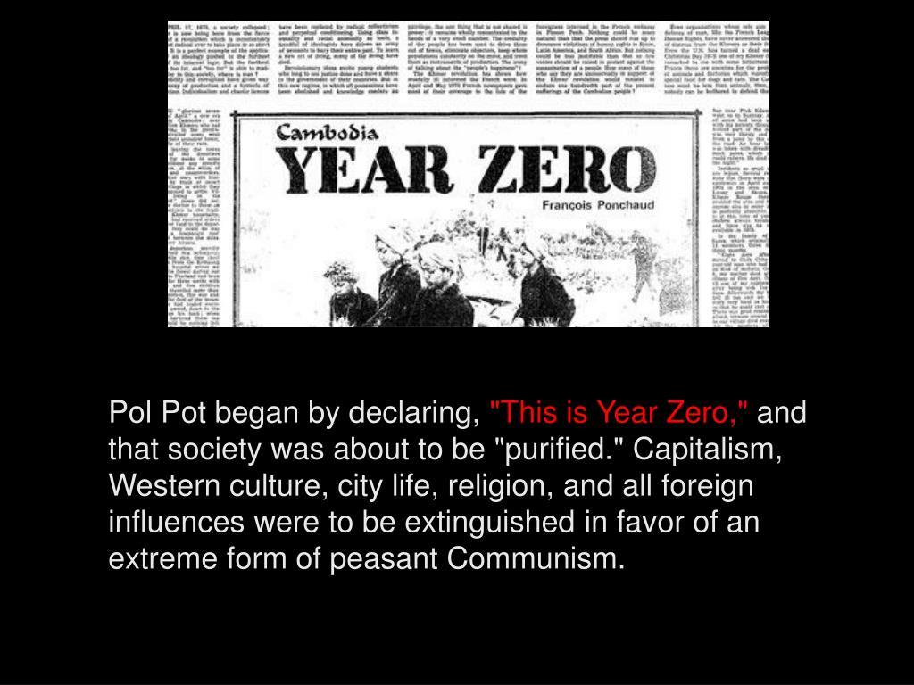 Pol Pot began by declaring,