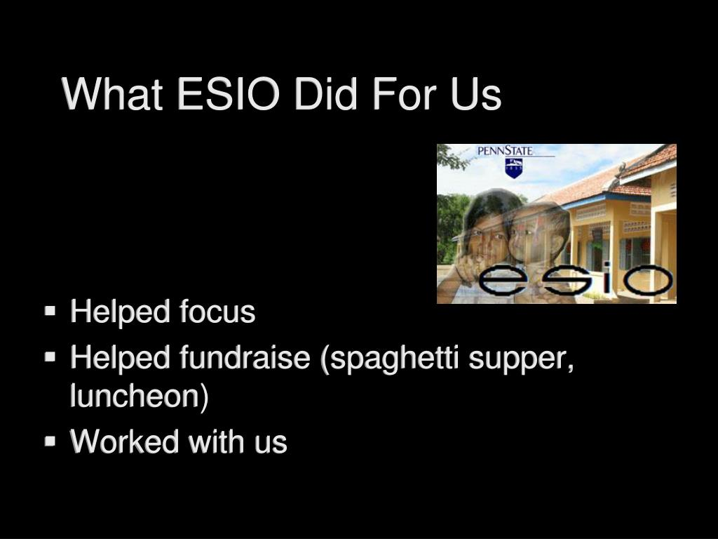 What ESIO Did For Us