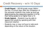 credit recovery w in 10 days