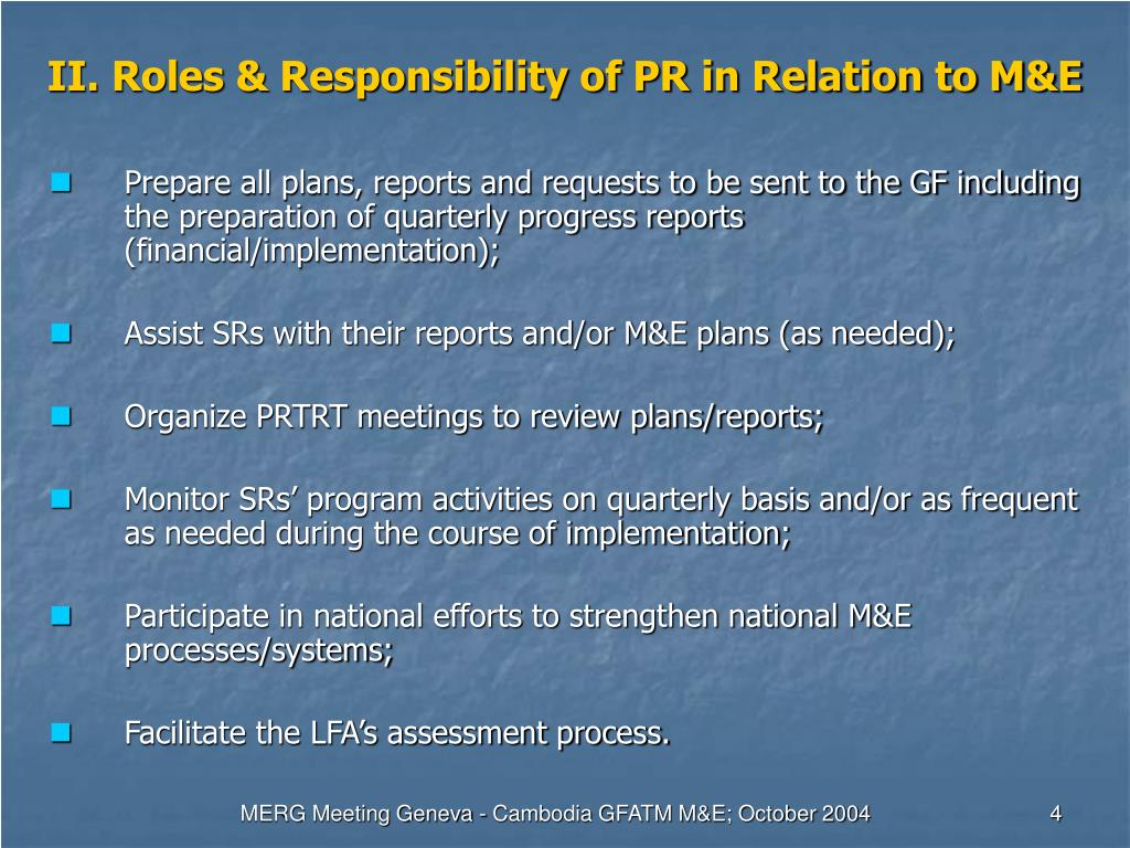 II. Roles & Responsibility of PR in Relation to M&E