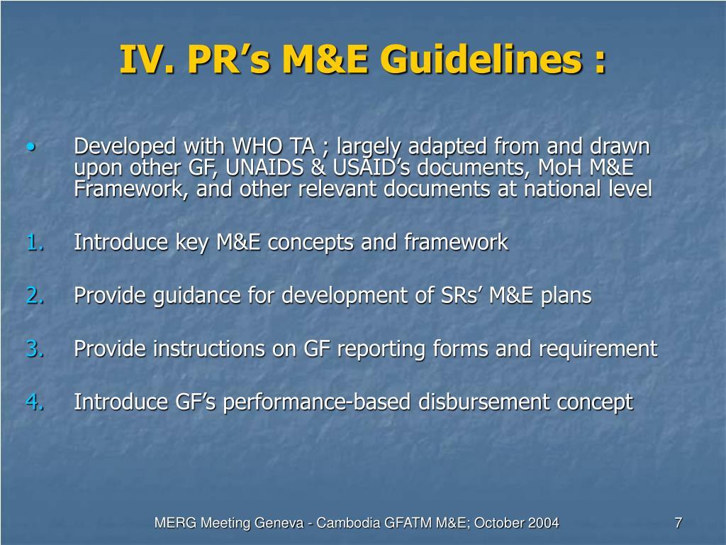 IV. PR's M&E Guidelines :